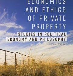 AAAThe Economics and Ethics of Private Property_Hoppe