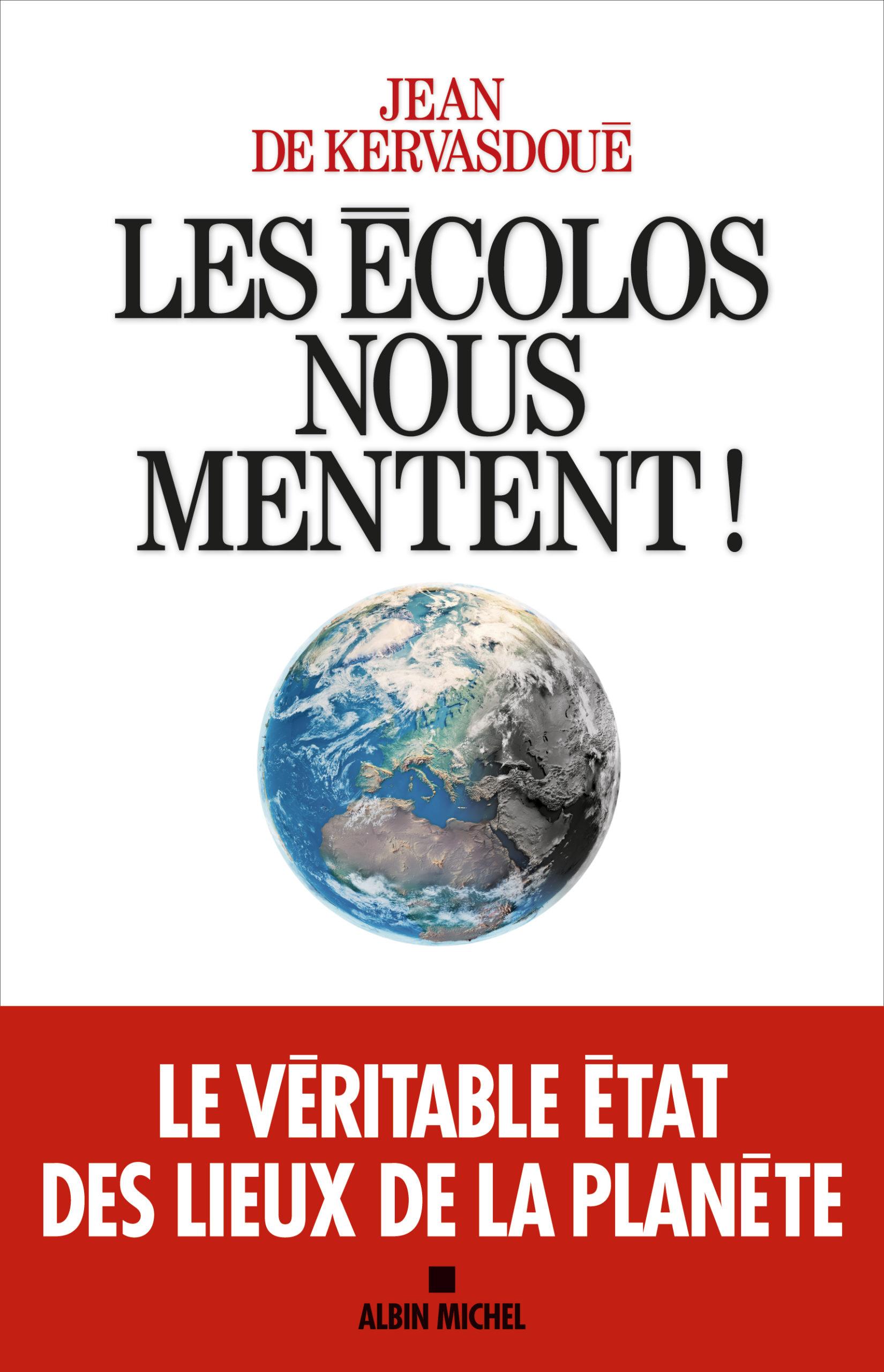 Les écolos nous mentent